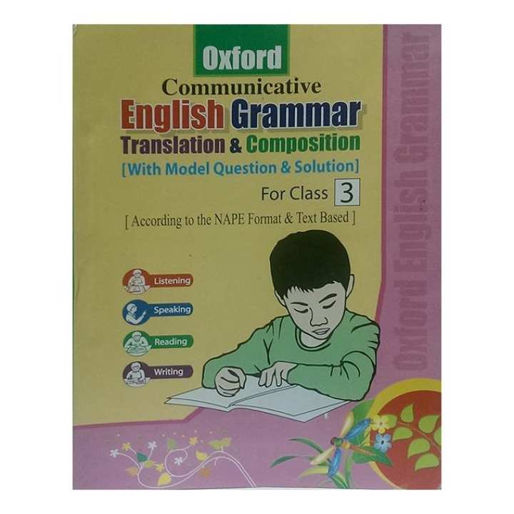 Oxford Communicative English Grammar Translation and Composition - For Class 3