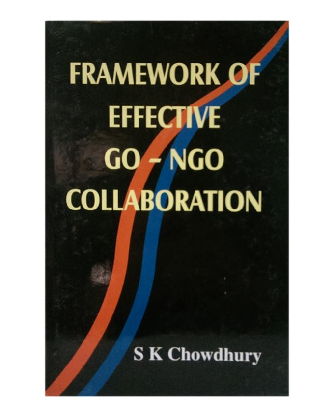 Frame Work Of Effective Go- NGO Collaboration by S K Chowdhuri