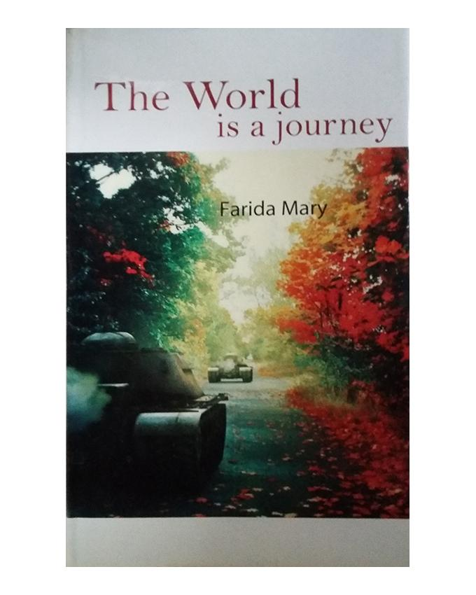 The World is a Journey by Farida Mary
