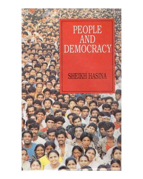 People and Democracy - Sheikh Hasina