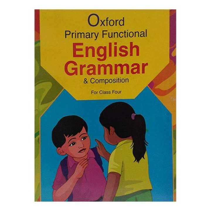 Oxford Primary Functional English Grammar and Composition for Class Four