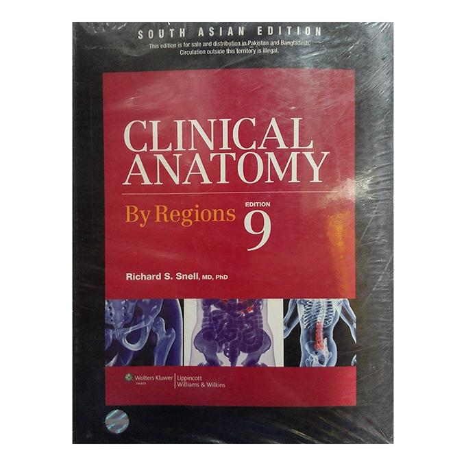 Clinical Anatomy 9th South Asian Edition By Richard S Snell Buy
