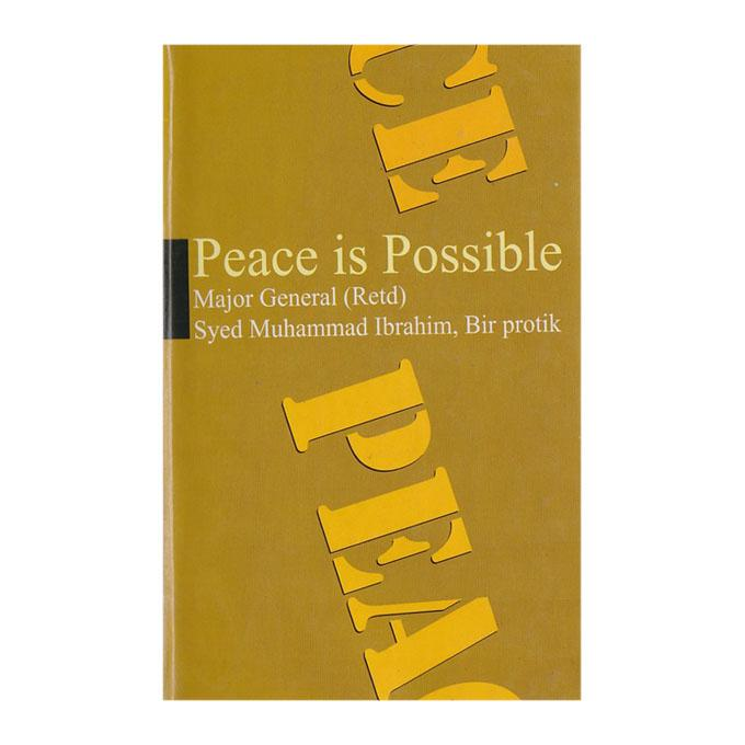 Peace is Possible: Mejor General (Rtd) Sayed Muhammad Ibrahim, Bir Protik