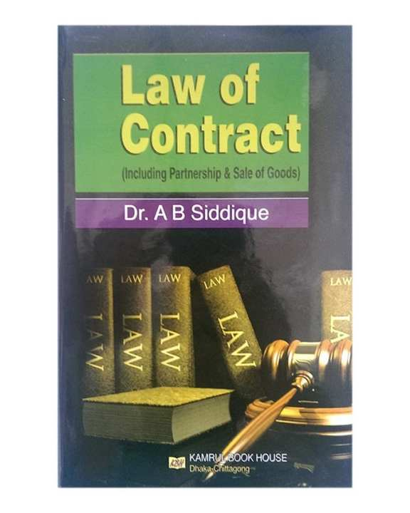 Law of Contract by Dr. A B Siddique