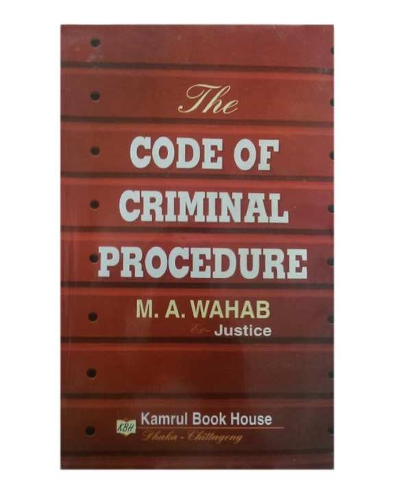 The Code of Criminal Procedure by M.A. Wahab