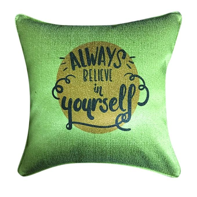 Always Believe in yourself Printed Cushion Cover - Light Olive